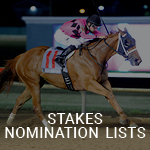 See Stakes Nominations Lists